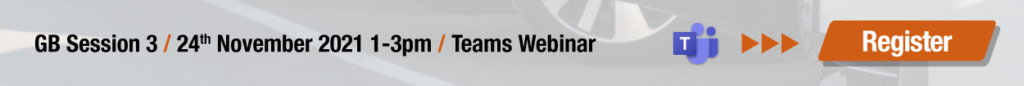 GB Session 3 / 24th November 2021 1-3pm / Teams Webinar